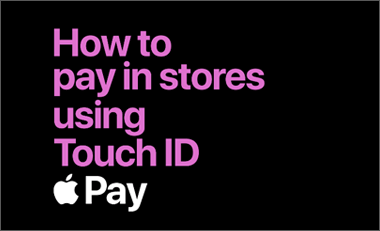 How to pay in store in touch ID