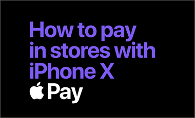How to pay in store in IPhone x